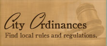 city ordinances find local rules and regulations.